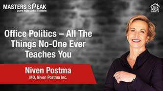 Masters Speak | Understand How to Deal with Office Politics with Niven Postma